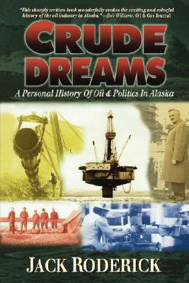 Crude Dreams, by Jack Roderick