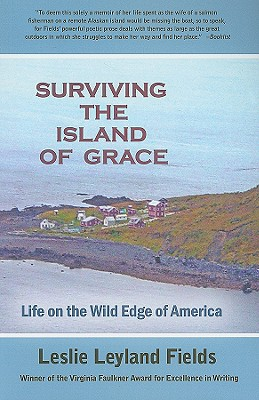 Surviving the Island of Grace: Life on the Wild Edge of America