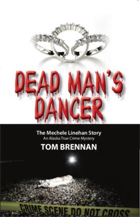 Dead Man's Dancer: The Mechele Linehan Story