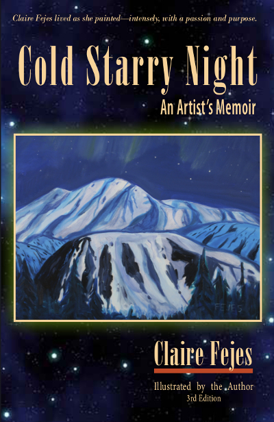 Cold Starry Night (3rd edition): An Artist's Memoir
