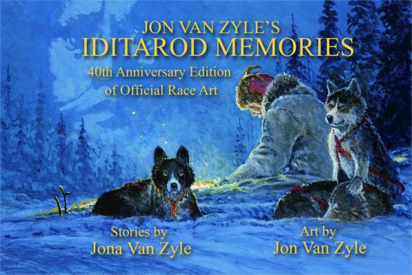 Iditarod Memories: 40th Anniversary Edition