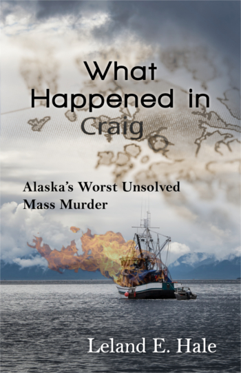 What Happened in Craig, by Leland E. Hale