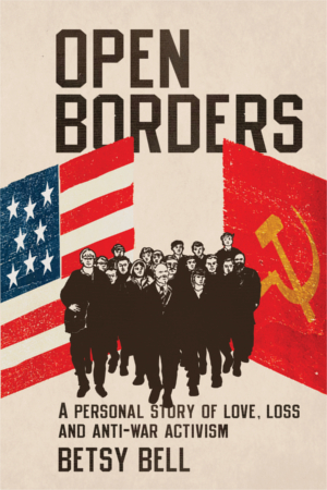 Open Borders, by Betsy Bell