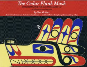 The Cedar Plank Mask, by Nan McNutt