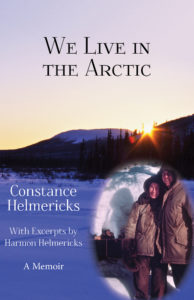 We Live in the Arctic, by Constance Helmericks